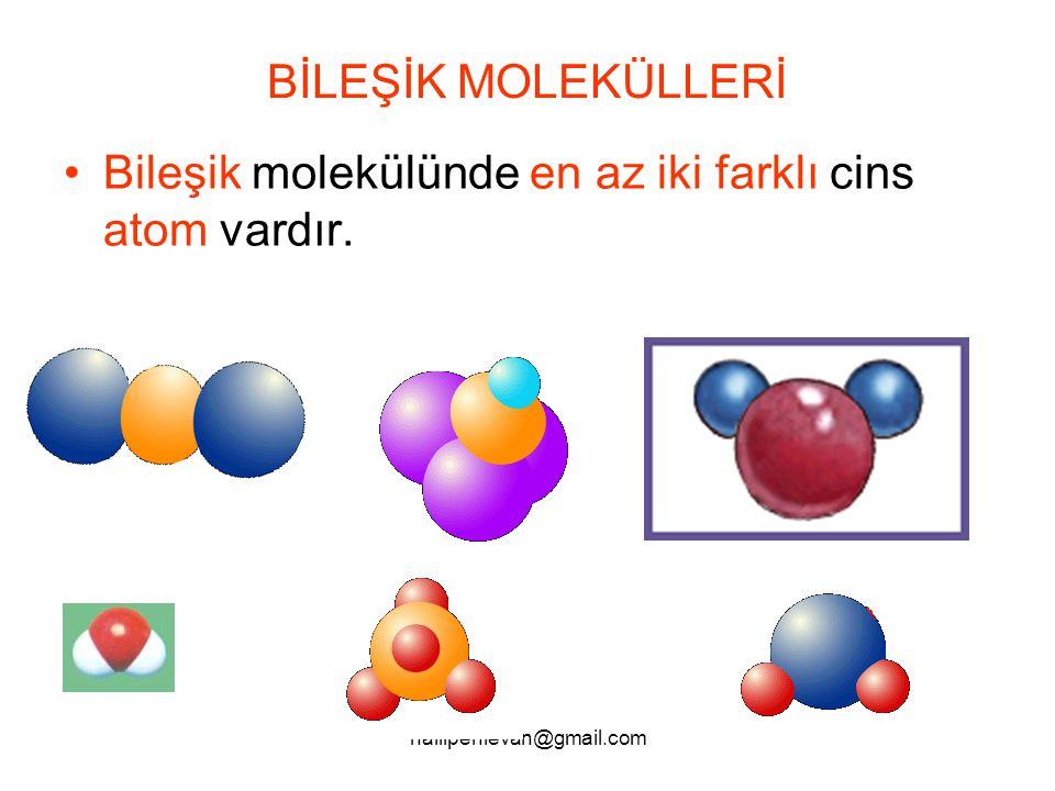 Bileşik molekülünde en az iki farklı cins atom vardır.