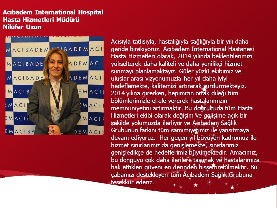 Acıbadem International Hospital Hasta Hizmetleri Müdürü Nilüfer Uzun