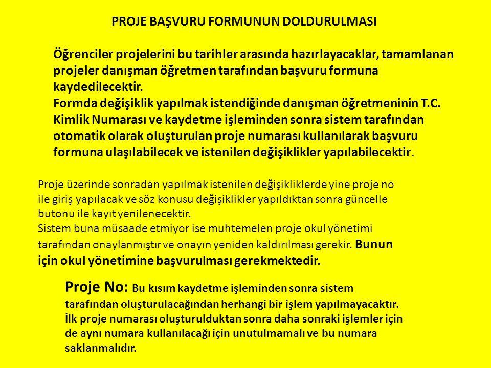 PROJE BAŞVURU FORMUNUN DOLDURULMASI