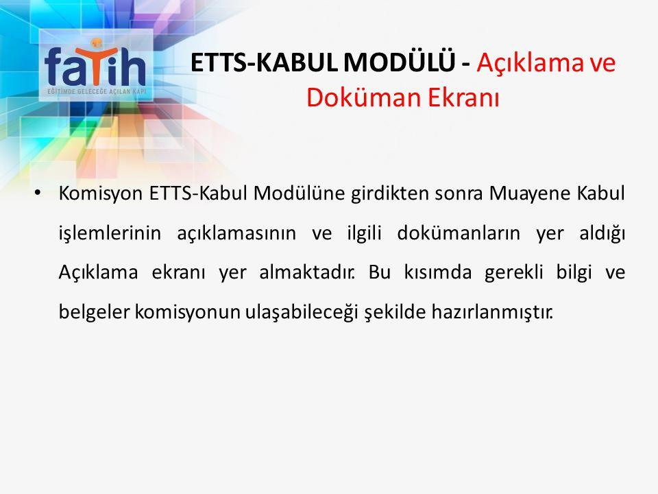 ETTS-KABUL MODÜLÜ - Açıklama ve