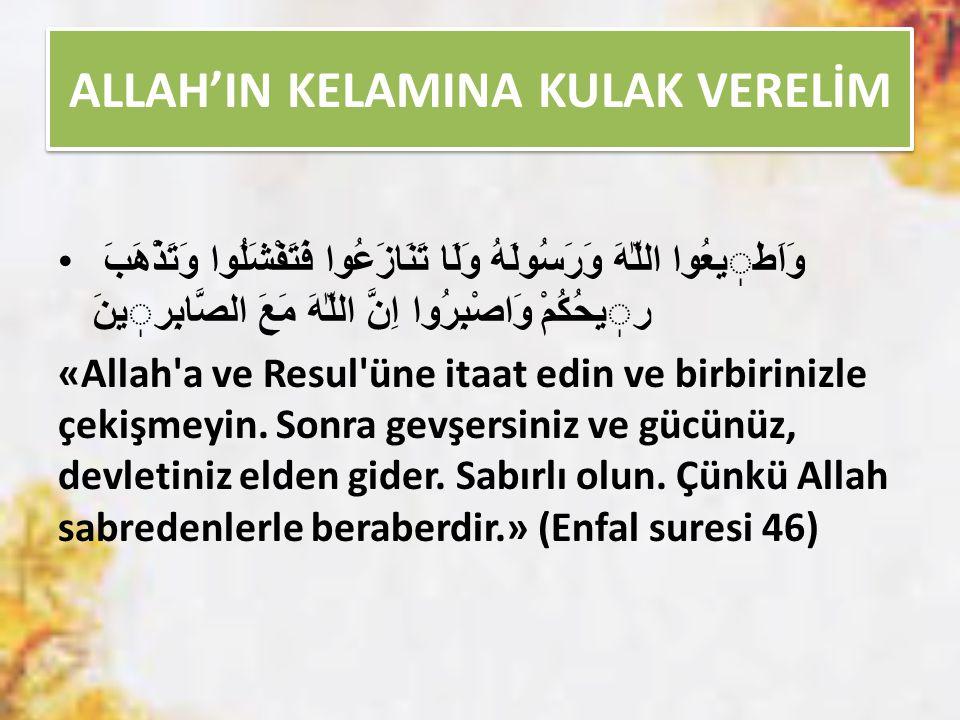 ALLAH'IN KELAMINA KULAK VERELİM