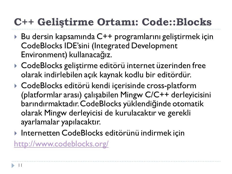C++ Geliştirme Ortamı: Code::Blocks