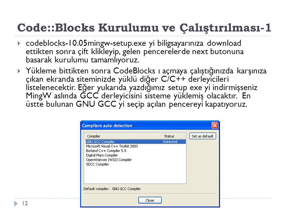 Code::Blocks Kurulumu ve Çalıştırılması-1