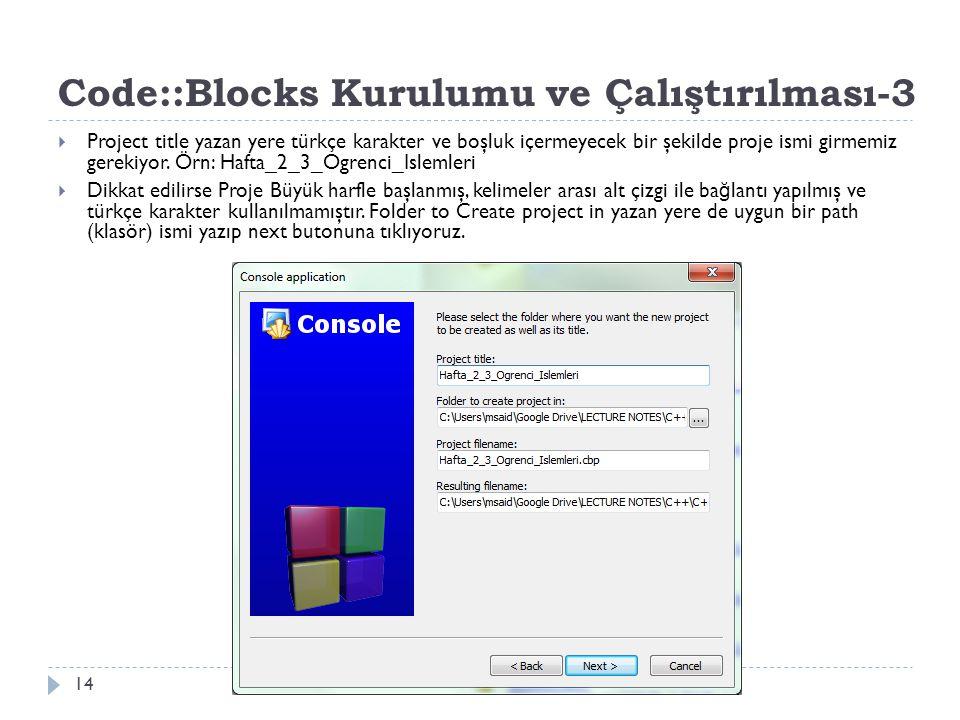 Code::Blocks Kurulumu ve Çalıştırılması-3