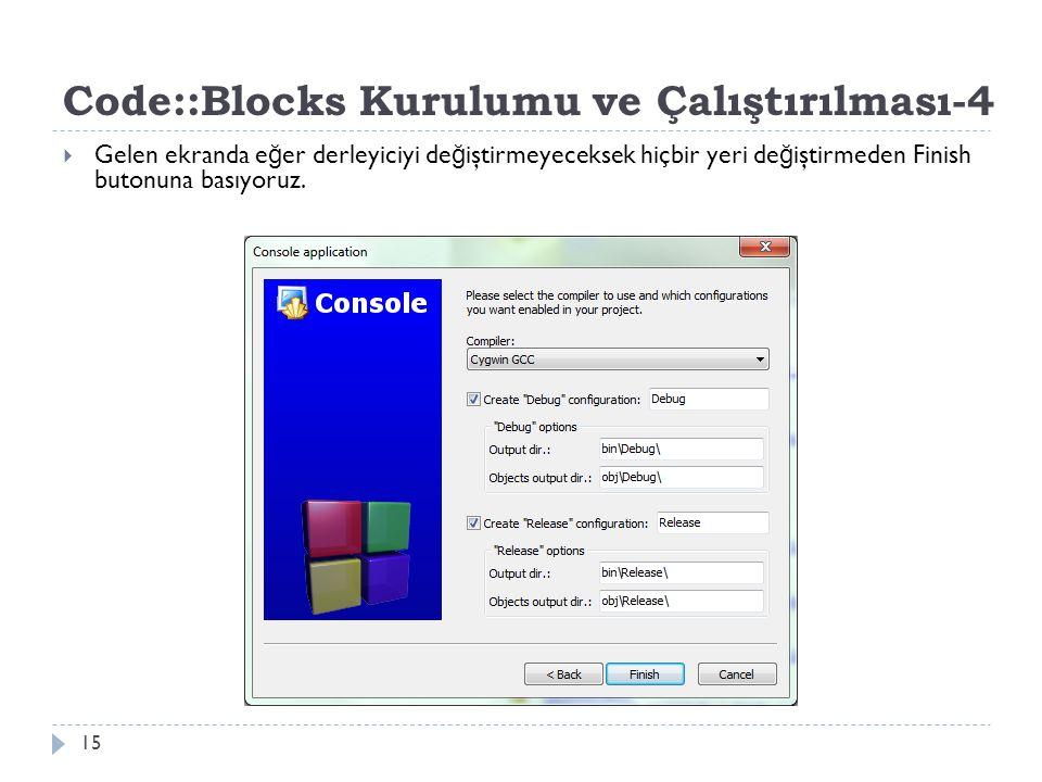 Code::Blocks Kurulumu ve Çalıştırılması-4