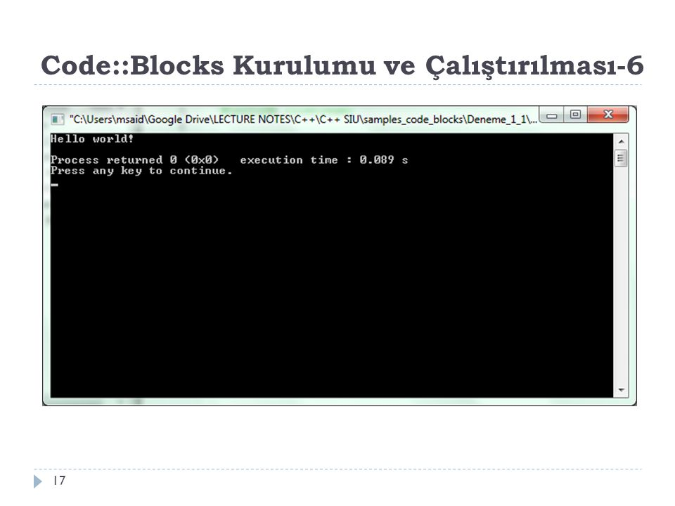 Code::Blocks Kurulumu ve Çalıştırılması-6