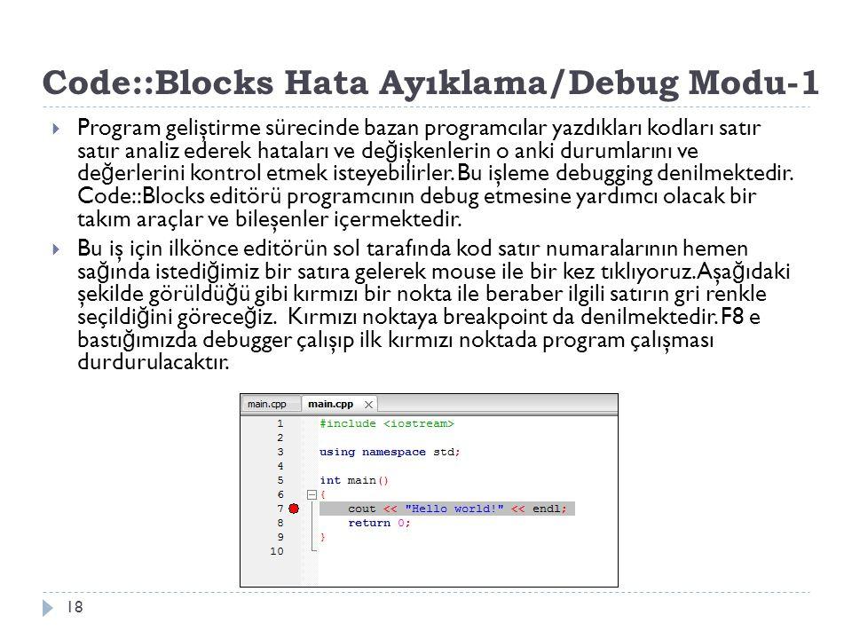 Code::Blocks Hata Ayıklama/Debug Modu-1