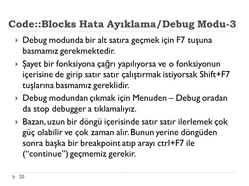 Code::Blocks Hata Ayıklama/Debug Modu-3