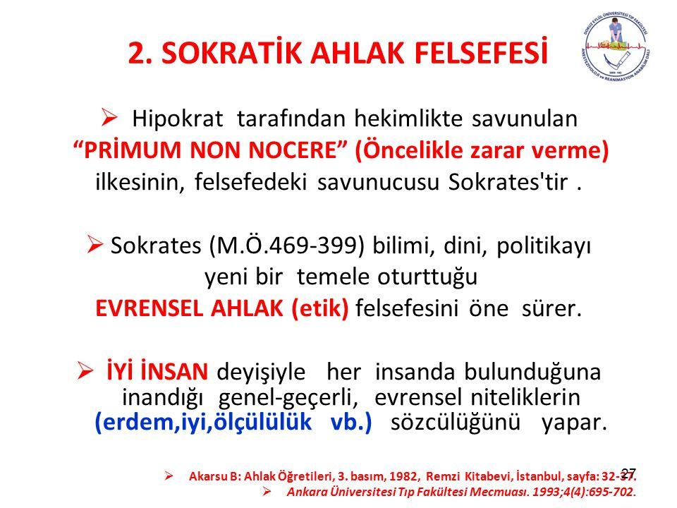 2. SOKRATİK AHLAK FELSEFESİ