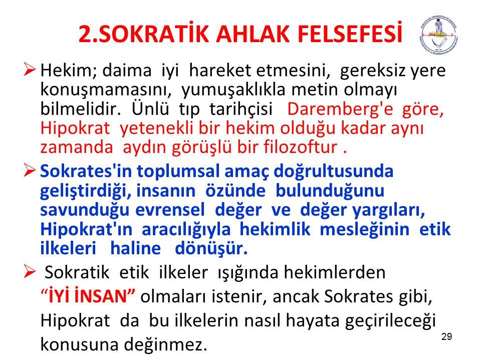 2.SOKRATİK AHLAK FELSEFESİ