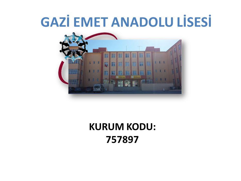 GAZİ EMET ANADOLU LİSESİ