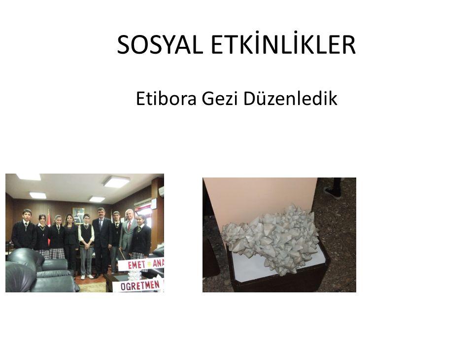 Etibora Gezi Düzenledik