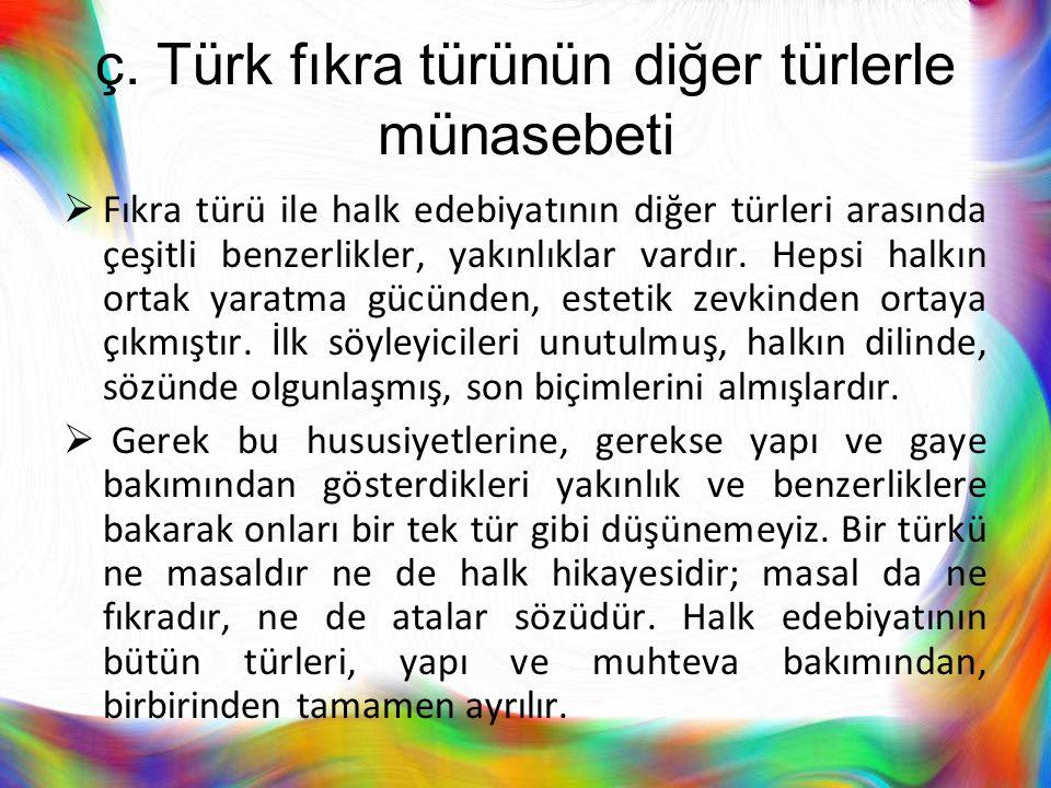 ç. Türk fıkra türünün diğer türlerle münasebeti