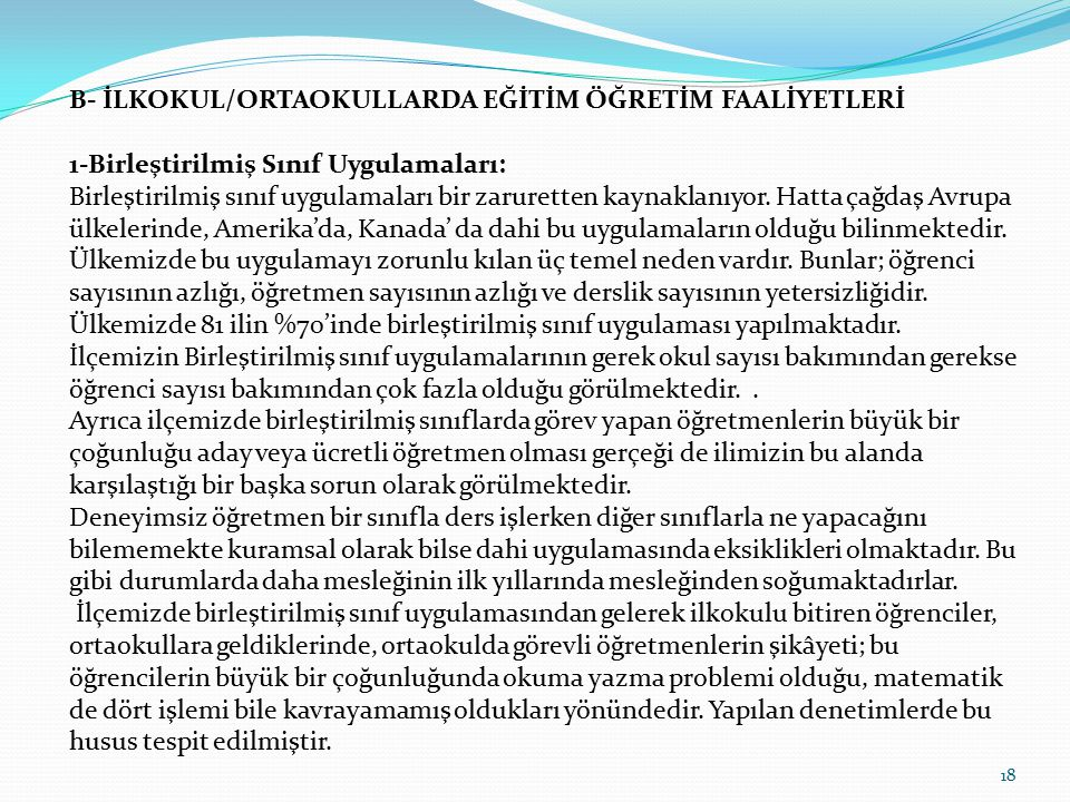 B- İLKOKUL/ORTAOKULLARDA EĞİTİM ÖĞRETİM FAALİYETLERİ