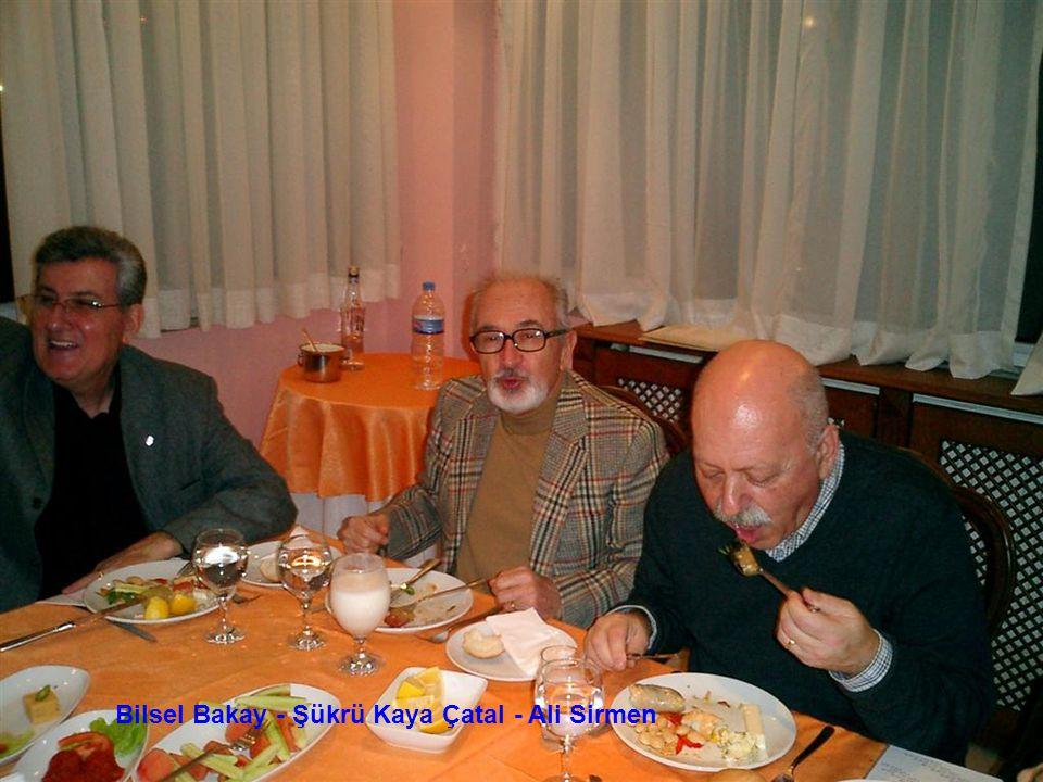 Bilsel Bakay - Şükrü Kaya Çatal - Ali Sirmen