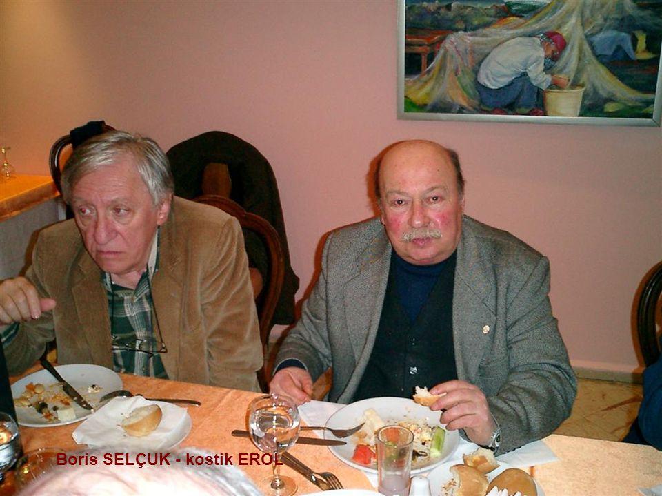 Boris SELÇUK - kostik EROL