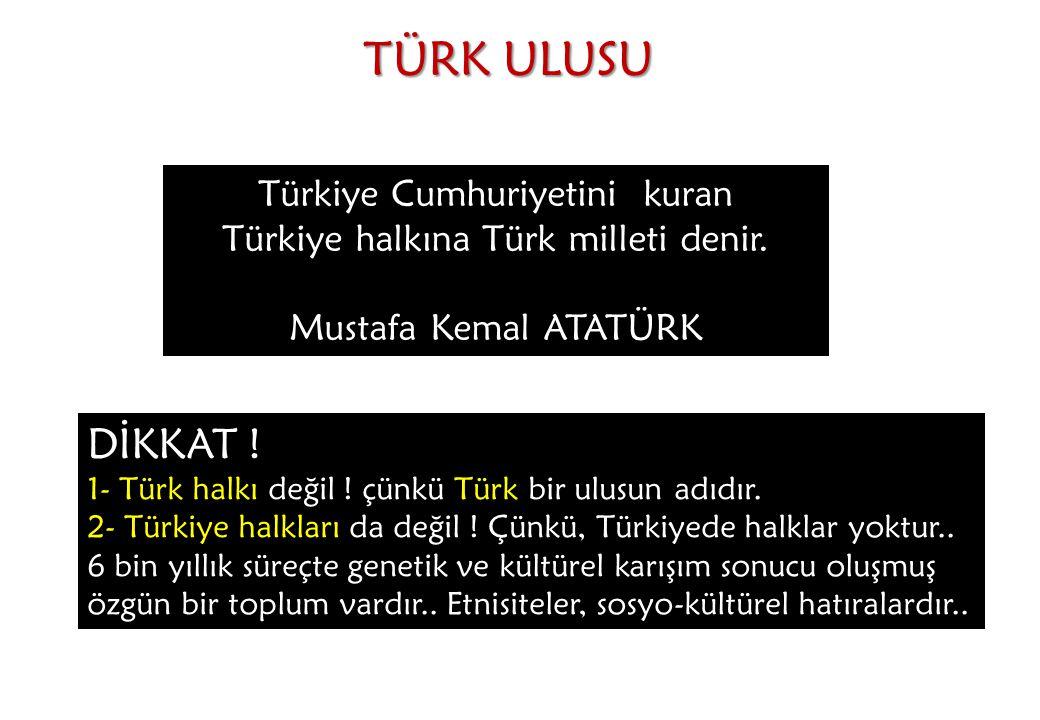TÜRK ULUSU DİKKAT ! Türkiye Cumhuriyetini kuran