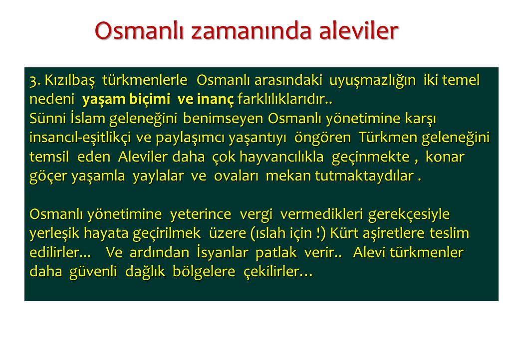 Osmanlı zamanında aleviler
