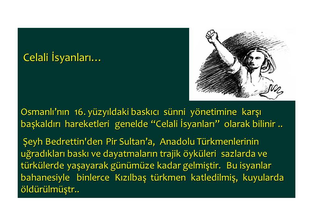 Celali İsyanları…