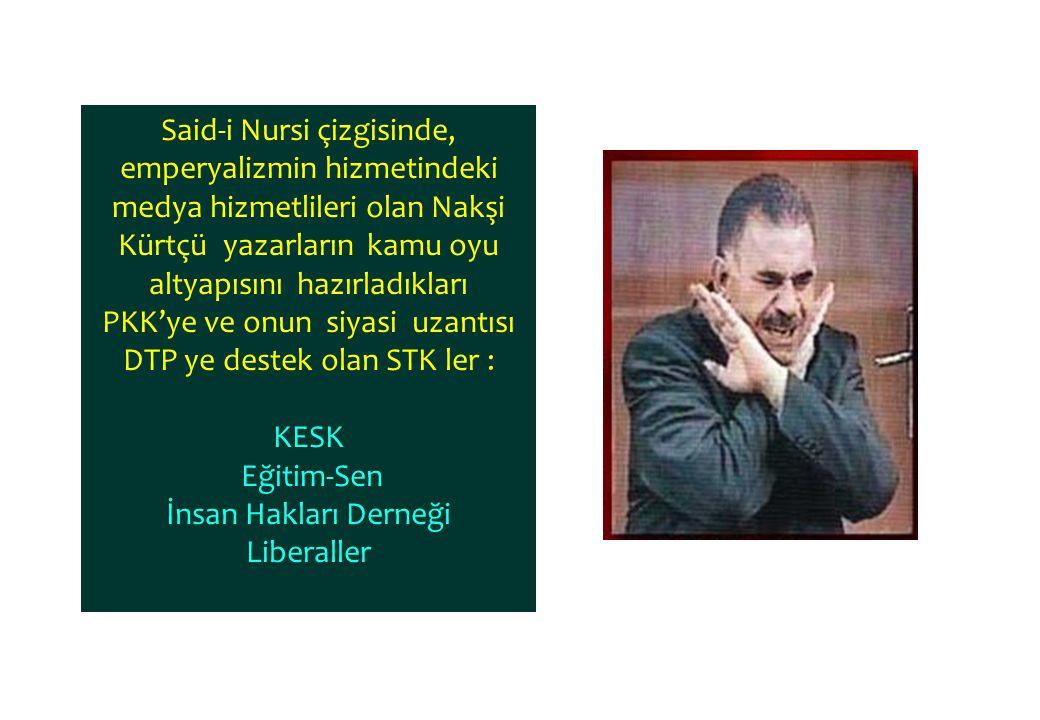 PKK'ye ve onun siyasi uzantısı DTP ye destek olan STK ler :