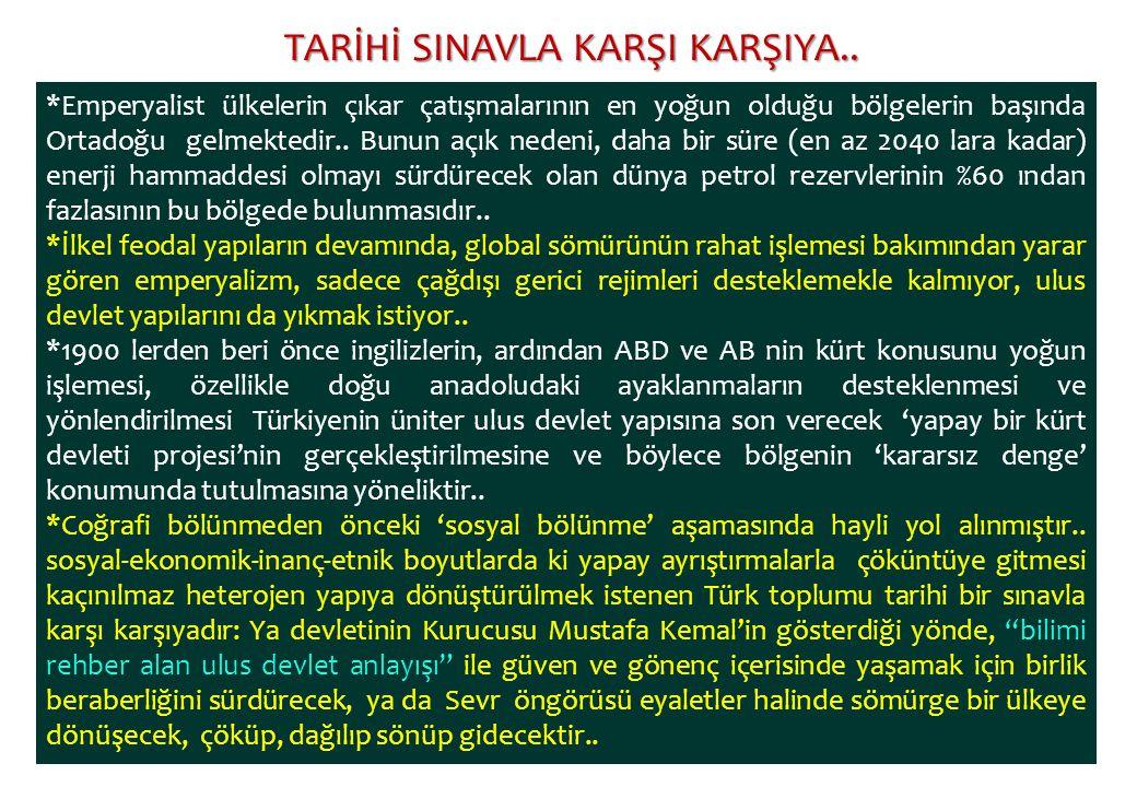 TARİHİ SINAVLA KARŞI KARŞIYA..