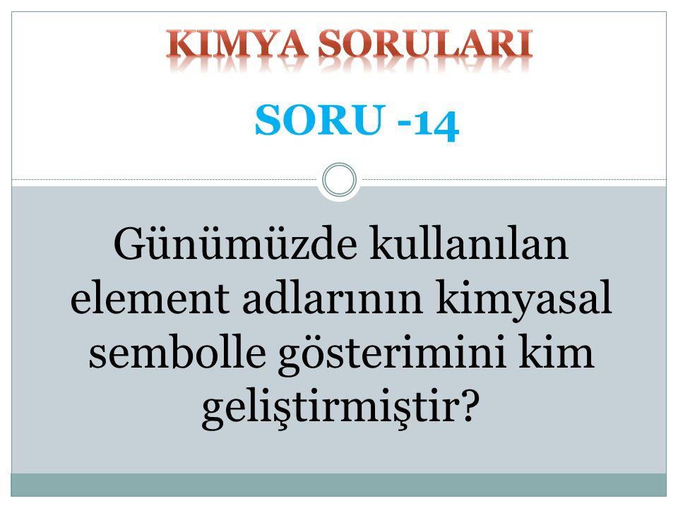 kimya SORULARI SORU -14.