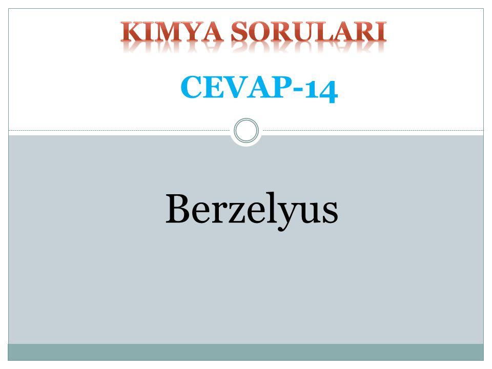 kimya SORULARI CEVAP-14 Berzelyus