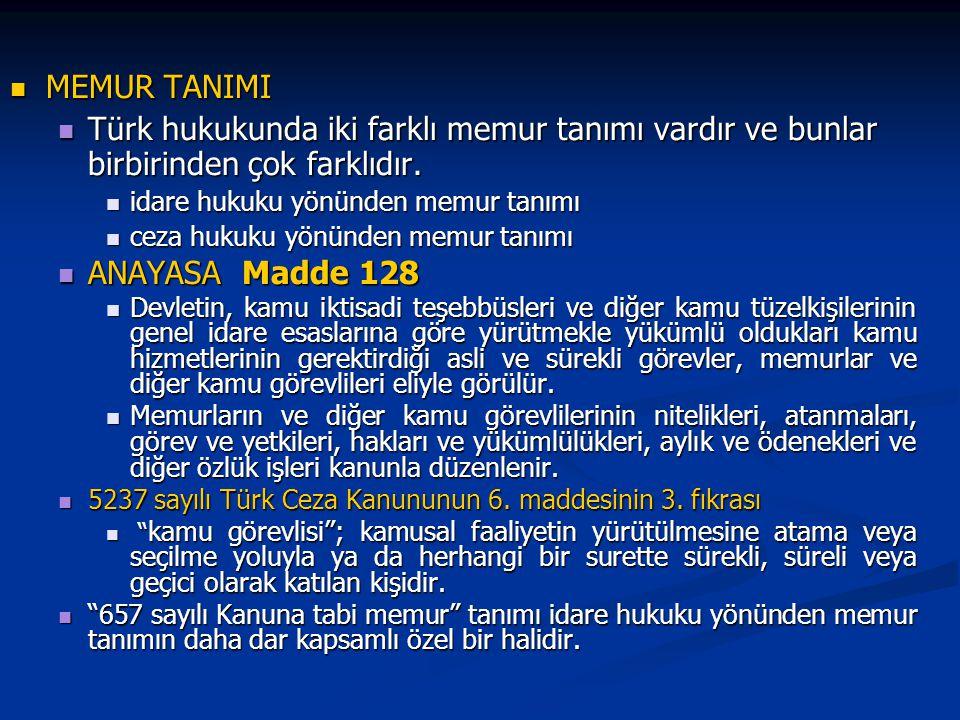 MEMUR TANIMI Türk hukukunda iki farklı memur tanımı vardır ve bunlar birbirinden çok farklıdır. idare hukuku yönünden memur tanımı.