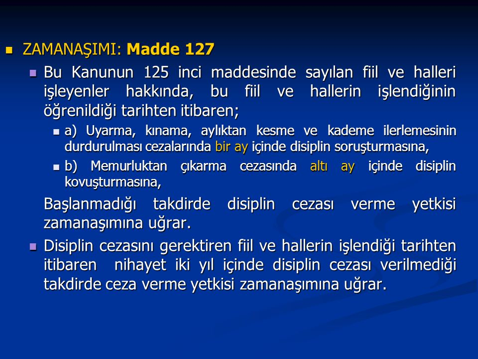 ZAMANAŞIMI: Madde 127
