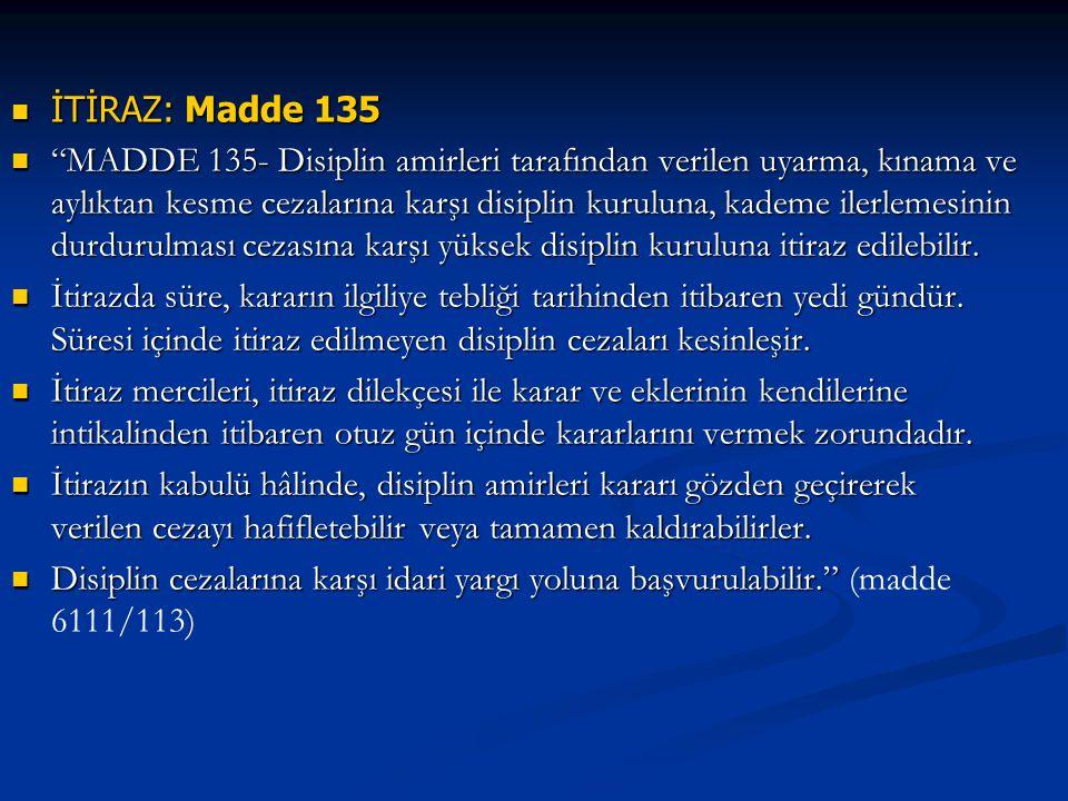 İTİRAZ: Madde 135
