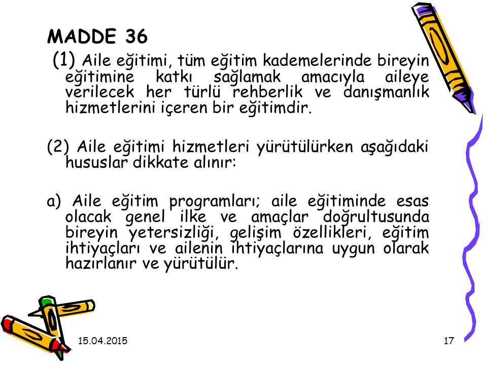 MADDE 36