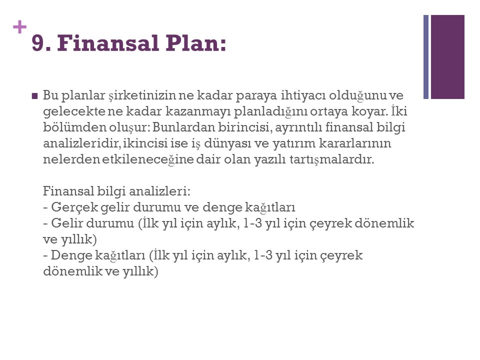 9. Finansal Plan: