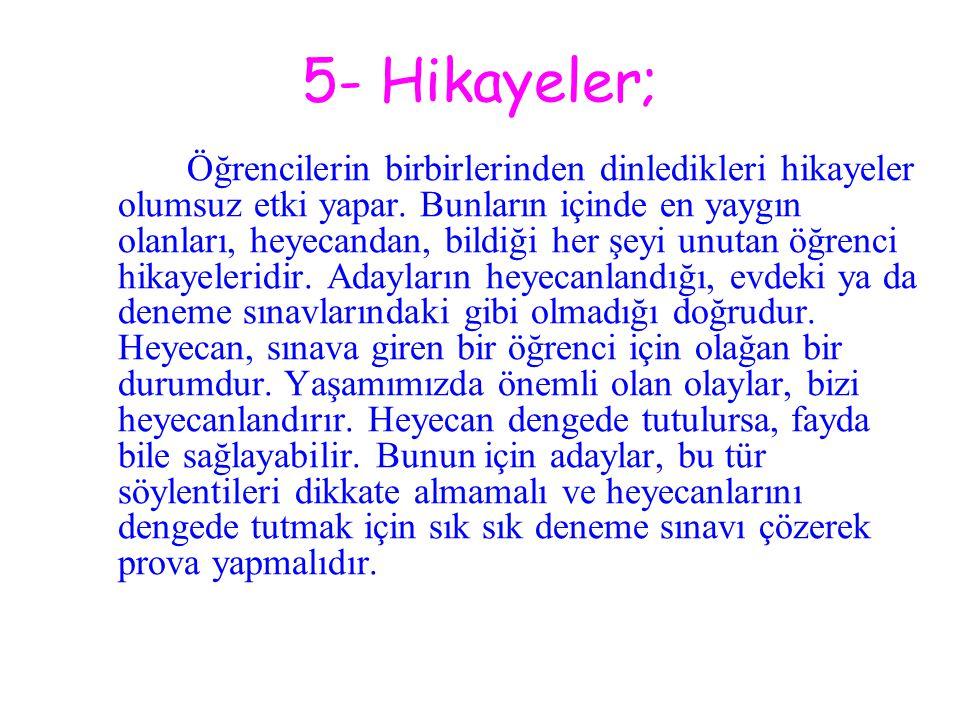 5- Hikayeler;