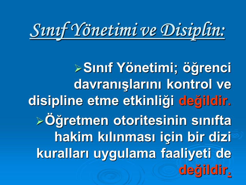 Sınıf Yönetimi ve Disiplin:
