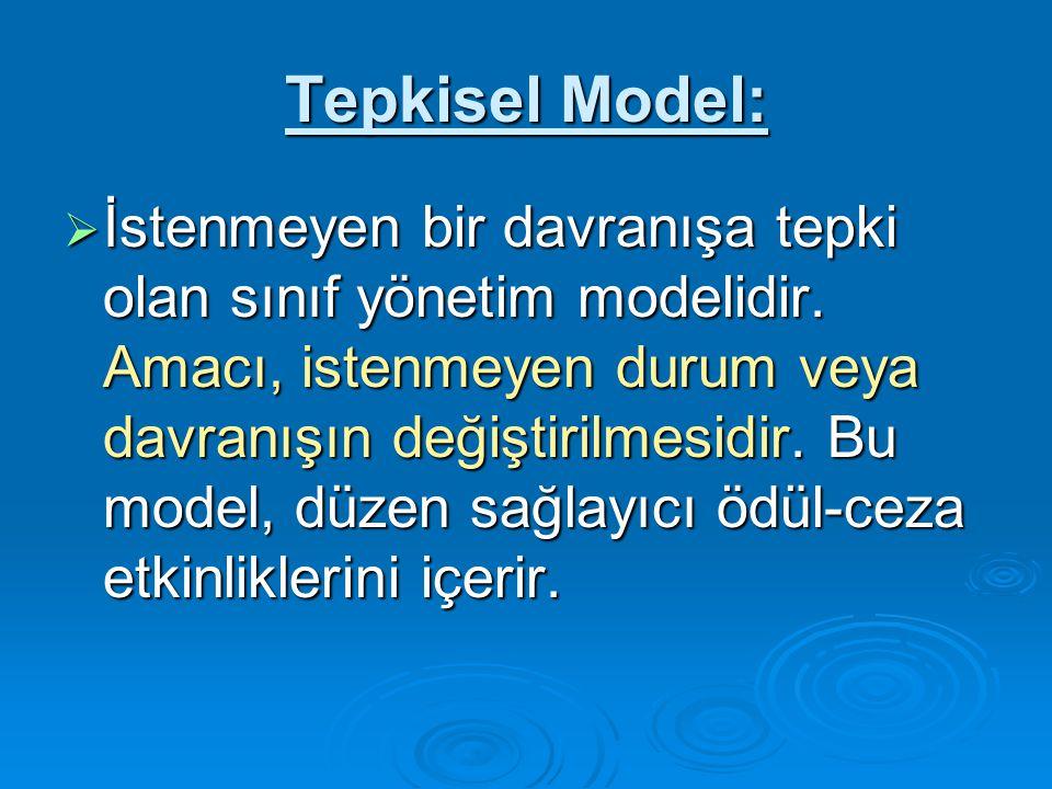 Tepkisel Model: