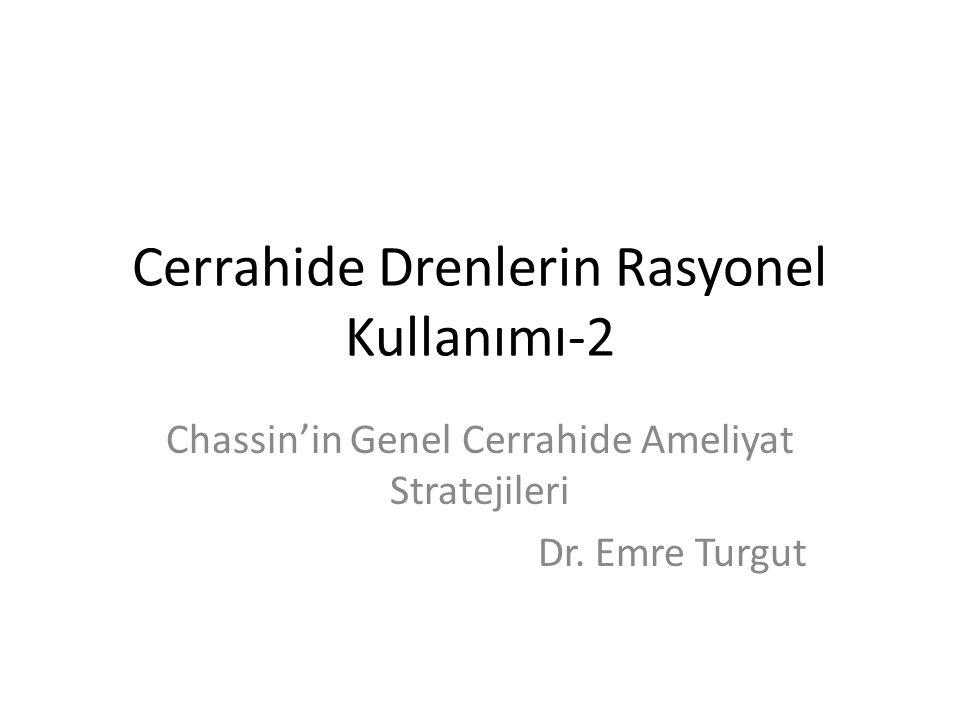 Cerrahide Drenlerin Rasyonel Kullanımı-2