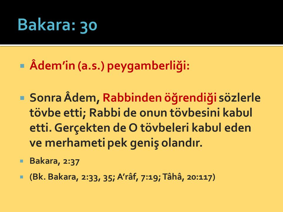 Bakara: 30 Âdem'in (a.s.) peygamberliği: