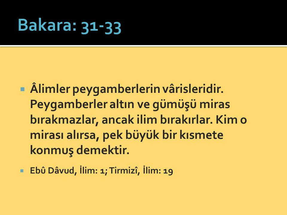 Bakara: 31-33
