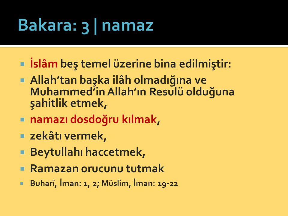 Bakara: 3 | namaz İslâm beş temel üzerine bina edilmiştir: