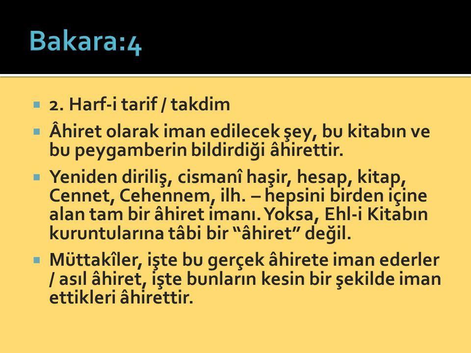 Bakara:4 2. Harf-i tarif / takdim