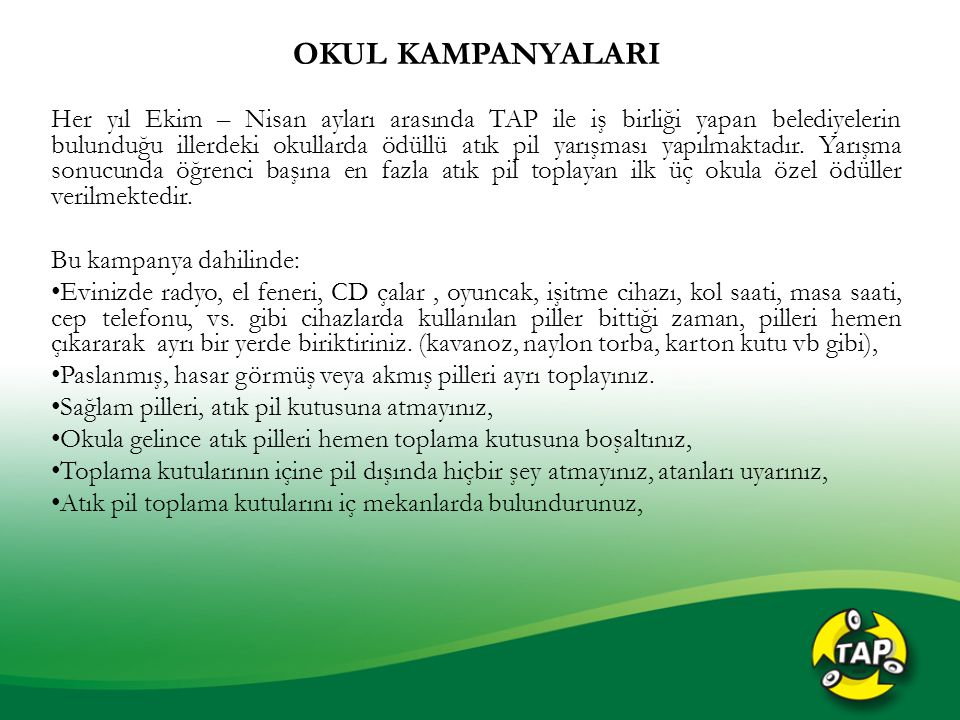 OKUL KAMPANYALARI