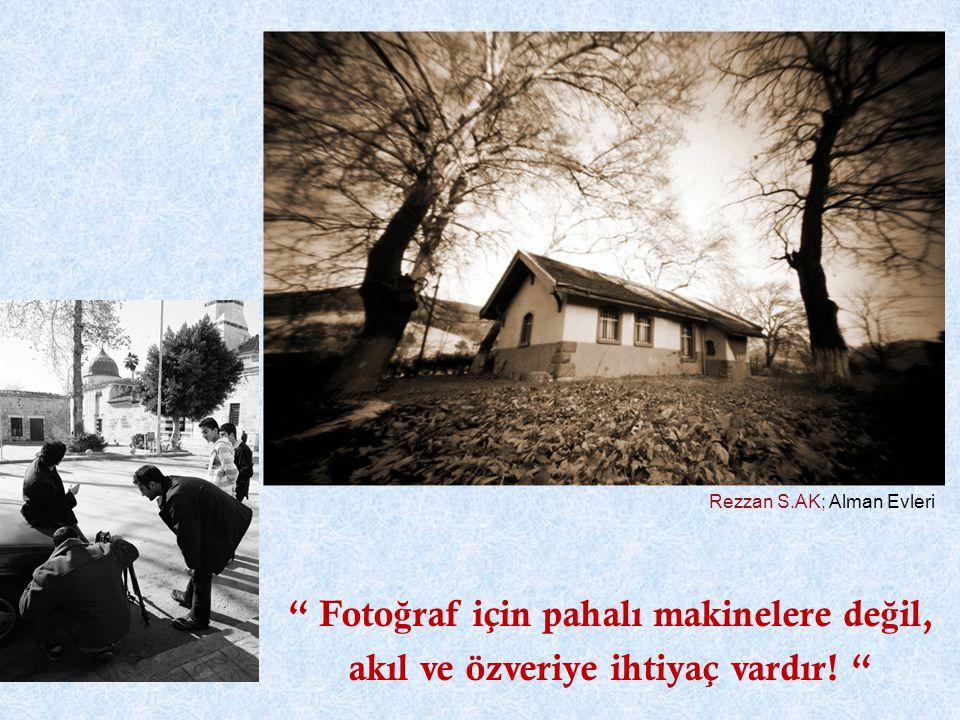 Rezzan S.AK; Alman Evleri