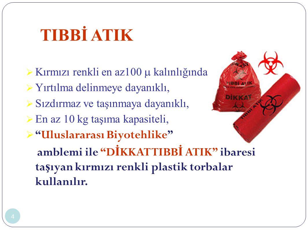 TIBBİ ATIK Uluslararası Biyotehlike