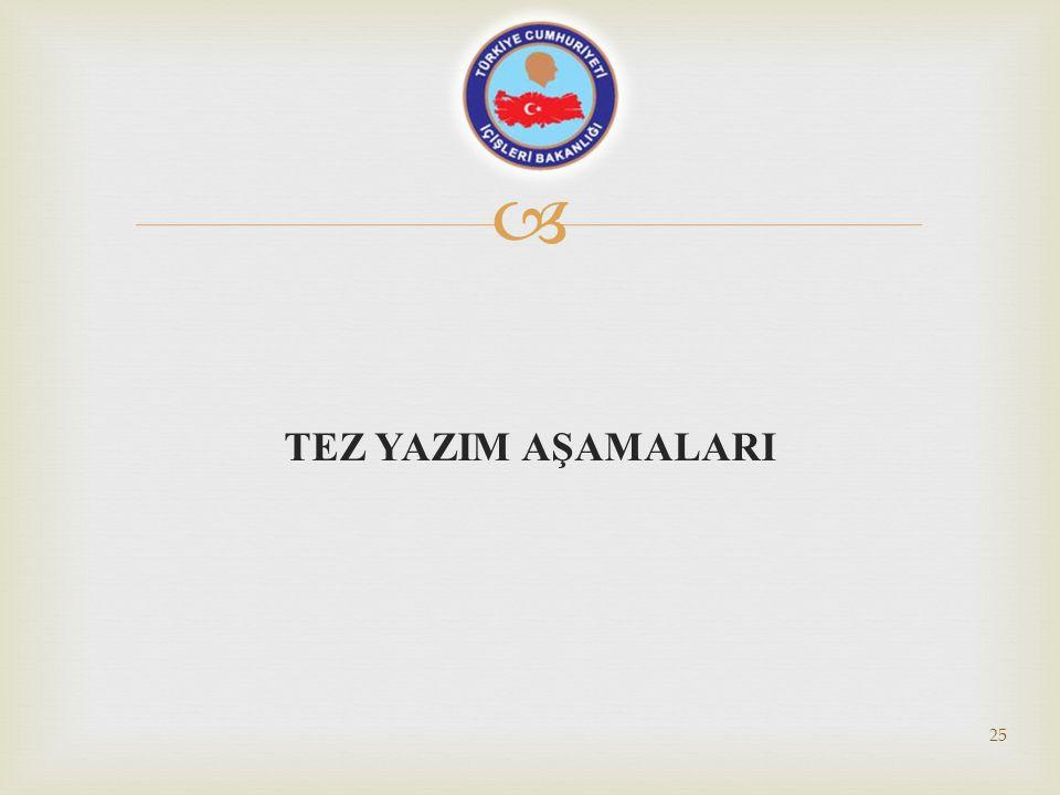 TEZ YAZIM AŞAMALARI
