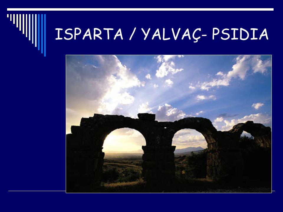ISPARTA / YALVAÇ- PSIDIA