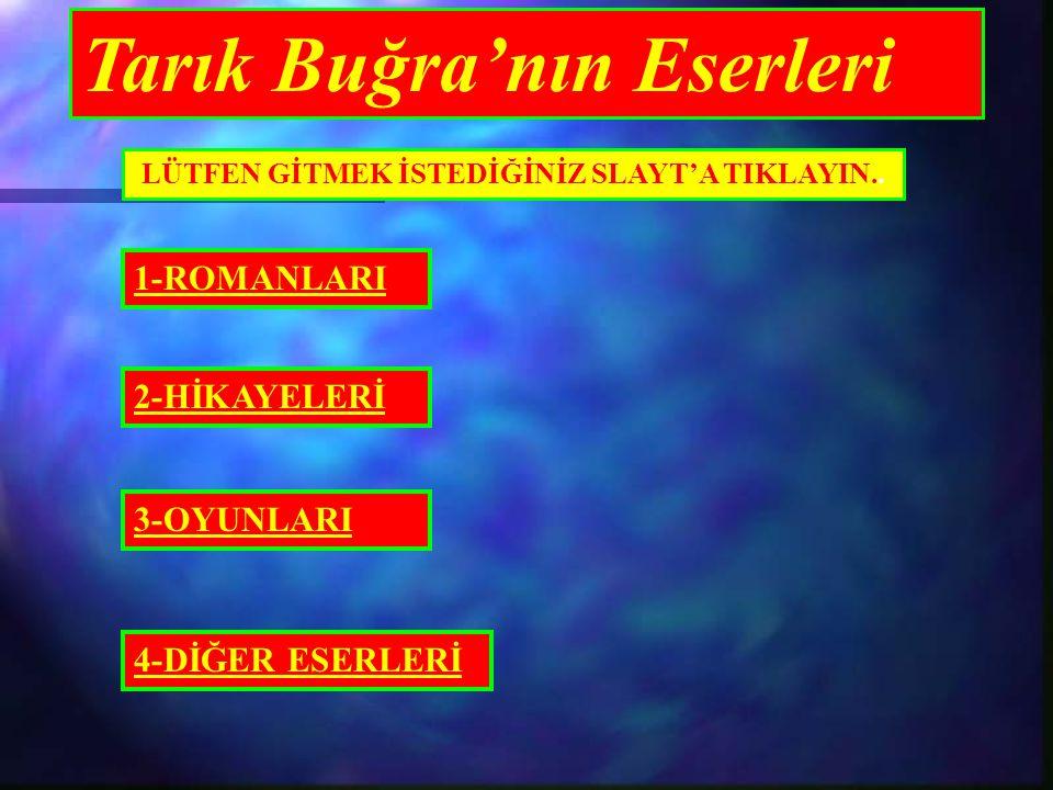Tarık Buğra'nın Eserleri