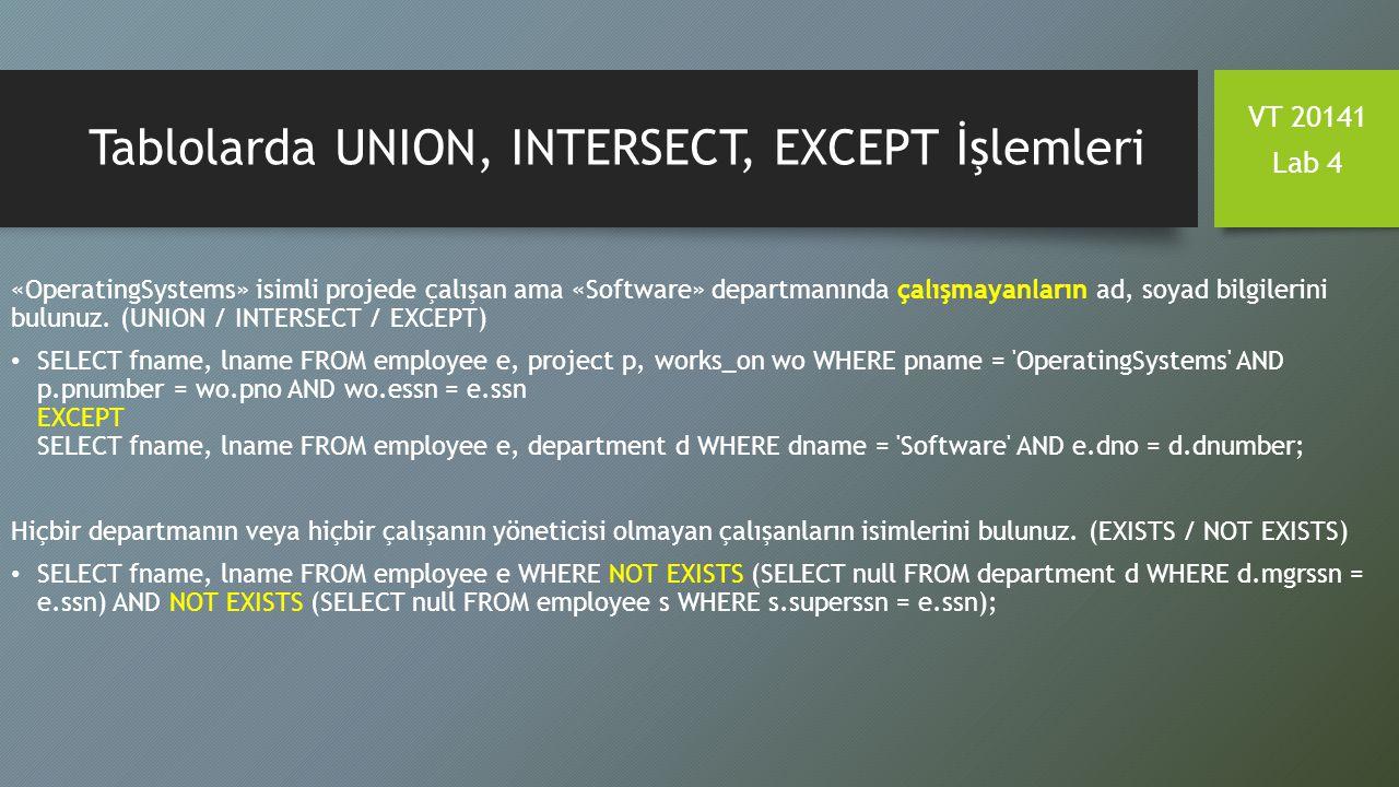 Tablolarda UNION, INTERSECT, EXCEPT İşlemleri