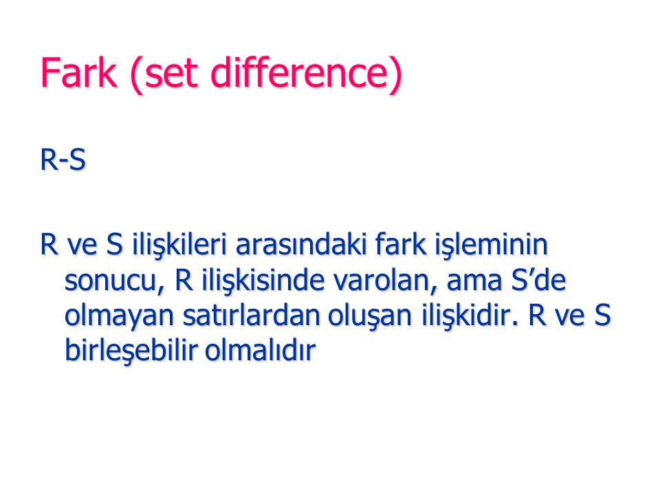 Fark (set difference) R-S