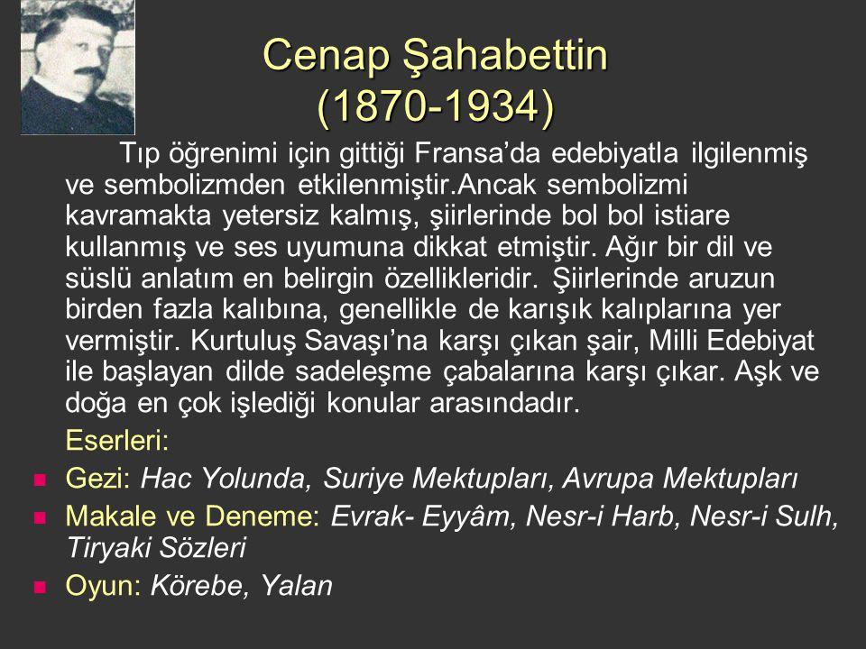 Cenap Şahabettin (1870-1934)