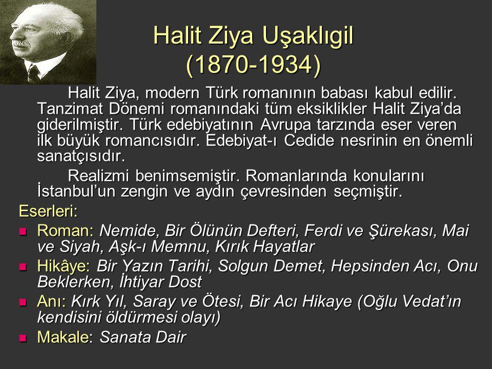 Halit Ziya Uşaklıgil (1870-1934)
